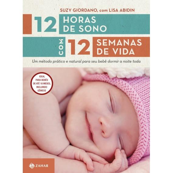 Livro 12 Horas de Sono com 12 Semanas de Vida